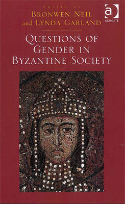 Questions of Gender in Byzantine Society (BOK)