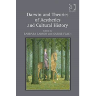 Darwin and Theories of Aesthetics and Cultural History (BOK)