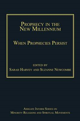 Prophecy in the New Millennium: When Prophecies Persist (BOK)