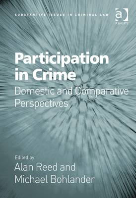 Participation in Crime: Domestic and Comparative Perspectives (BOK)