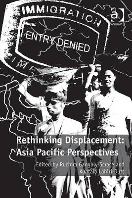 Rethinking Displacement: Asia Pacific Perspectives (BOK)