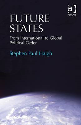 Future States: from International to Global Political Order (BOK)