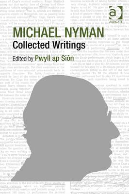 Michael Nyman: Collected Writings (BOK)
