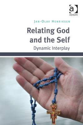 Relating God and the Self: Dynamic Interplay (BOK)