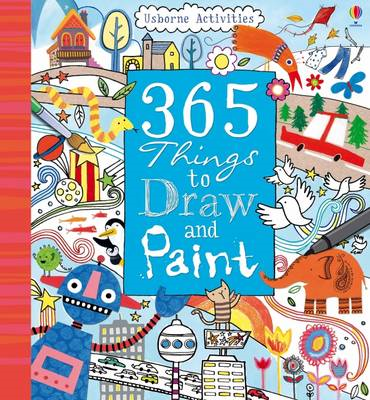365 Things To Draw And Paint (BOK)