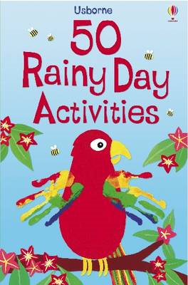 50 Rainy Day Activities (BOK)