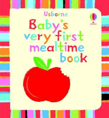 Baby's Very First Book of Mealtime (BOK)