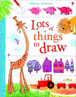Usborne Book of Lots of Things to Draw (BOK)