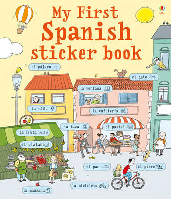 My First Spanish Sticker Book (BOK)