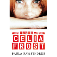 Truth About Celia Frost (BOK)