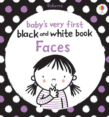 Babies Very First Black and White Books: Faces (BOK)
