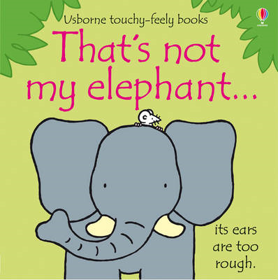 That's Not My Elephant (BOK)