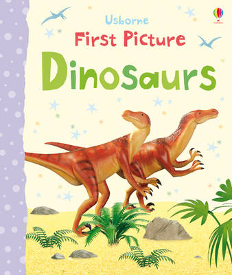 First Picture Dinosaurs (BOK)