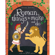 Roman Things to Make and Do (BOK)