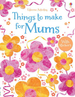 Things to Make for Mums (BOK)
