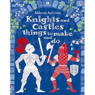 Knights & Castles Things to Make and Do (BOK)