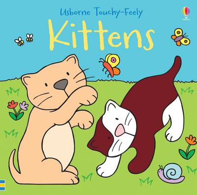 Touchy-feely Kittens (BOK)