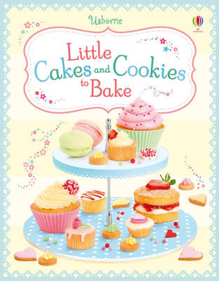Little Cakes and Cookies to Bake (BOK)