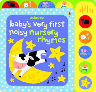 Baby's Very First Noisy Nursery Rhymes (BOK)