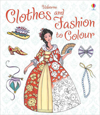 Clothes and Fashion to Colour (BOK)