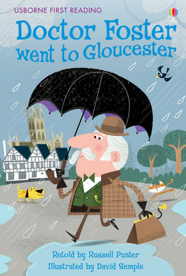 Doctor Foster Went to Gloucester (BOK)