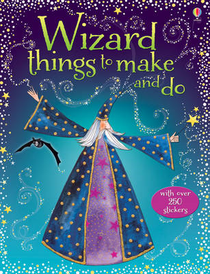 Wizard Things to Make and Do (BOK)