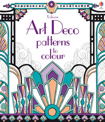 Art Deco Patterns to Colour (BOK)