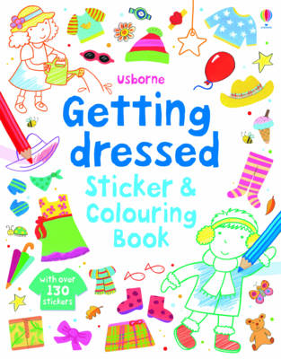 Getting Dressed Sticker and Colouring Book (BOK)