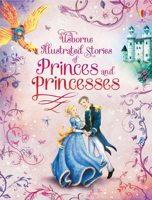 Illustrated Stories of Princes & Princesses (BOK)