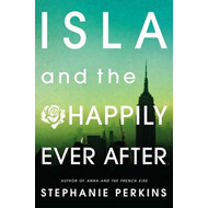 Isla and the Happily Ever After (BOK)