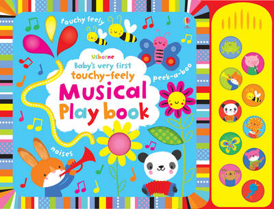 Baby's Very First Touchy-Feely Musical Play Book (BOK)