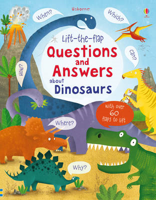 Lift-the-Flap Questions and Answers About Dinosaurs (BOK)