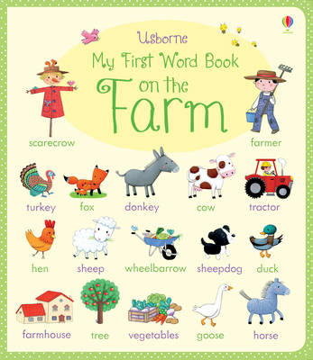 My First Word Book on the Farm (BOK)