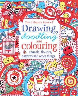 Drawing, Doodling & Colouring Animals, Flowers, Patterns and (BOK)