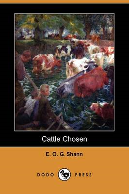 Cattle Chosen (Dodo Press) (BOK)