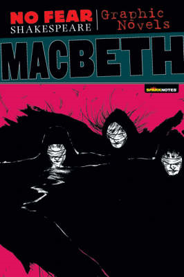 Macbeth (No Fear Shakespeare Graphic Novels) (BOK)