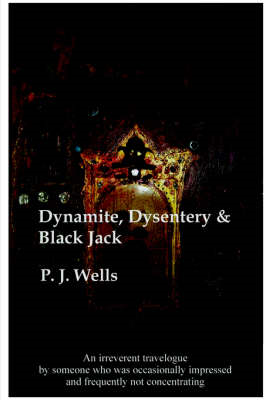 Dynamite, Dysentry and Black Jack (BOK)