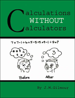 Calculations Without Calculators (BOK)