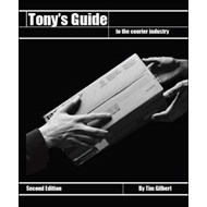 Tony's Guide to the Courier Industry (BOK)