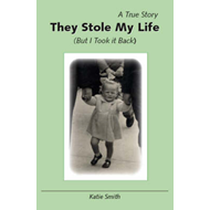 They Stole My Life (but I Took it Back) (BOK)