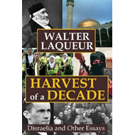 Harvest of a Decade: Disraelia and Other Essays (BOK)