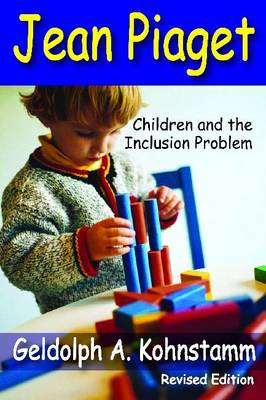 Jean Piaget: Children and the Inclusion Problem (BOK)
