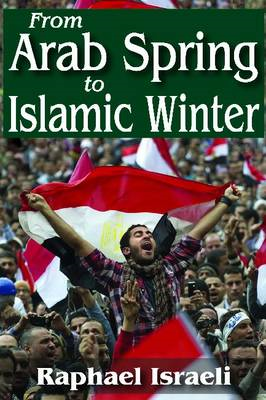 From Arab Spring to Islamic Winter (BOK)