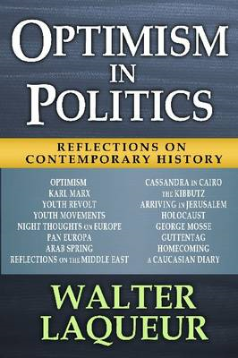 Optimism in Politics: Reflections on Contemporary History (BOK)