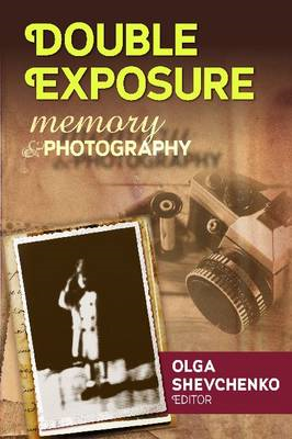 Double Exposure: Memory and Photography (BOK)