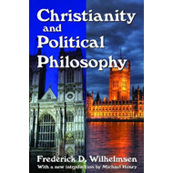 Christianity and Political Philosophy (BOK)