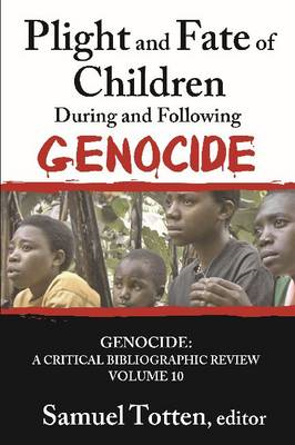Plight and Fate of Children During and Following Genocide (BOK)