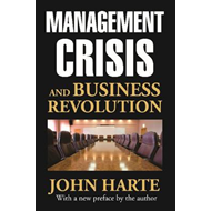 Management Crisis and Business Revolution (BOK)