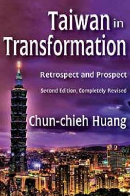 Taiwan in Transformation: Retrospect and Prospect (BOK)