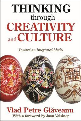 Thinking Through Creativity and Culture: Towards an Intergated Model (BOK)